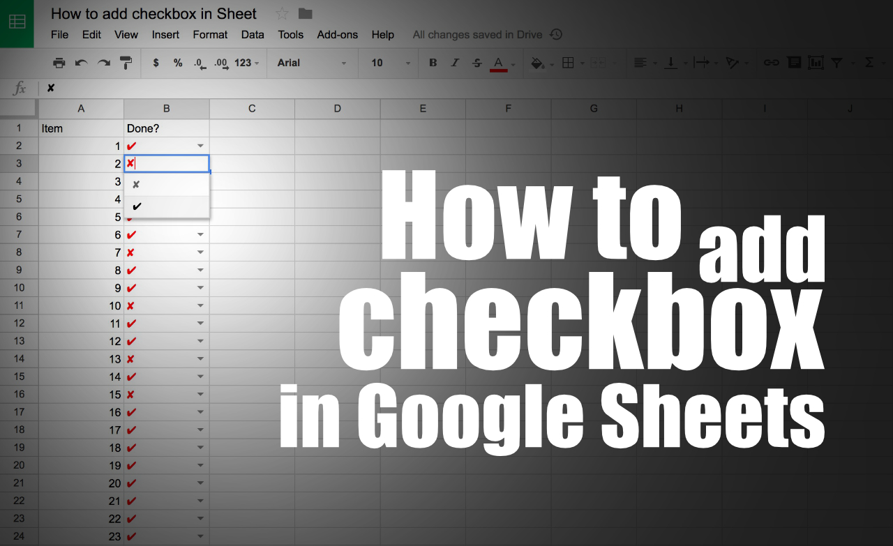 How to add checkbox in Google Sheets
